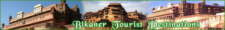 Bikaner Tourist Destinations